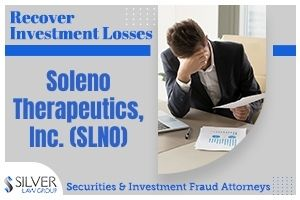Soleno Therapeutics, Inc. (SLNO) is being investigated by Silver Law Group regarding potential claims for investors in the company to recover losses. The investigation concerns potential violations of the federal securities laws.  If you have losses from investing in Soleno Therapeutics, Inc. (SLNO), contact Silver Law Group for a no-cost consultation at (800) 975-4345 or at ssilver@silverlaw.com.  Soleno Therapeutics, formerly known as Capnia Inc., is a clinical stage biopharmaceuticals company that is trying to develop drugs to treat rare diseases. The company's leading candidate is called Diazoxide Choline Controlled Release (DCCR), which treats Prader-Willi Syndrome (PWS).   Soleno Press Release Sends Stock Lower  On March 8, 2021, Soleno put out a press release about the company's additional analyses submitted to the U.S. Food and Drug Administration (FDA) related to the company's phase 3 trial for DCCR.