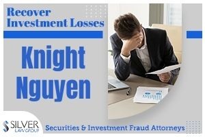 """The SEC today filed a complaint and a request for jury trial involving claims against Knight Nguyen Investments of Katy, Texas, along with:  Christopher Lopez, majority owner and """"partner"""" Forrest Jones, investment advisor and """"partner"""" Jayson Lopez, brother of Christopher and """"partner""""  Although Christopher Lopez is not a registered broker, he was previously registered the SEC and the state of Texas for several years.  The complaint alleges that Christopher Lopez and Forrest Jones represented themselves and the firm as experts in """"low risk alternative investments."""" However, the complaint explains, Chris Lopez had no experience with securities prior to founding Knight Nguyen, nor with the so-called """"alternative investments."""" Additionally, the investments did not meet the firms' so-called investment """"standards."""""""
