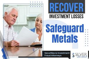 """Silver Law Group is investigating Safeguard Metals on behalf of investors that have losses with the company's precious metals IRAs or other accounts.  Safeguard Metals is a Southern California-based company that sells investors self-directed retirement accounts that hold gold and silver. The company's website pitches precious metals investing as a way to """"hedge against uncontrolled government spending and dizzying money printing by the Federal Reserve.""""  Though precious metals investors hope to earn a return, or at least preserve their assets, they often suffer incredible losses. Silver Law Group has been contacted by Safeguard Metals investors who have lost more than 60% of their money in less than two years."""